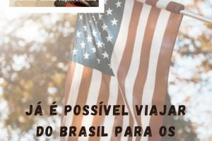 COLUNA - Já é possível viajar do Brasil para...