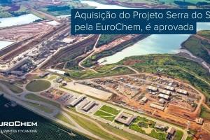 Aquisição do Projeto Serra do Salitre, pela EuroChem, é...